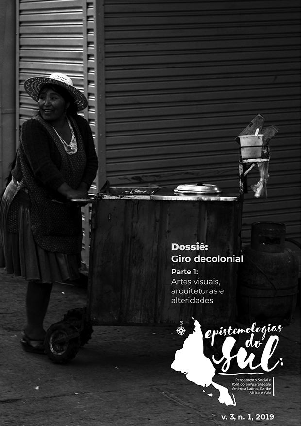 Visualizar v. 3 n. 1 (2019): Giro decolonial I: Artes visuais, arquiteturas e visualidades